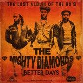 Better Days de The Mighty Diamonds