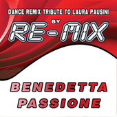 Benedetta passione : Dance Remix Tribute to Laura Pausini by Remix (1)