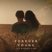 Forever Young von The Wander Kind