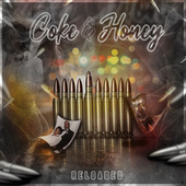 Coke and Honey (Reloaded) by Lottery Lee