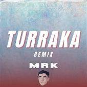 Turraka (Remix) de CHIKY DEE JAY
