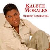 Mi Reina Consentida von Kaleth Morales