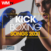 Best Kick Boxing Songs 2021 For Fitness & Workout by Workout Music Tv