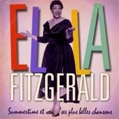 Ella Fitzgerald : Summertime et ses plus belles chansons (Remasterisée) by Ella Fitzgerald