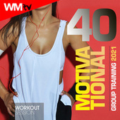 40 Motivational Group Training 2021 Workout Session (Unmixed Compilation for Fitness & Workout 128 - 180 Bpm) by Workout Music Tv