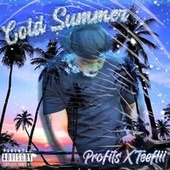 Cold Summer by The Profits