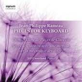 Jean-Philippe Rameau: Pieces for Keyboard de Jill Crossland