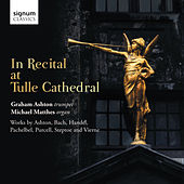 In Recital at Tulle Cathedral by Various Artists