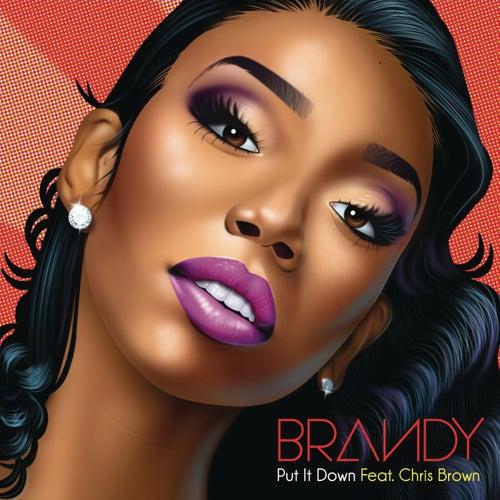 Put It Down by Brandy
