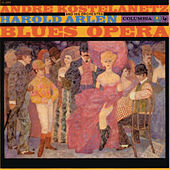 Harold Arlen: Blues-Opera de Andre Kostelanetz And His Orchestra