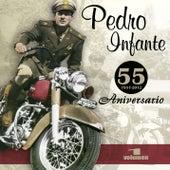 55 Aniversario (Vol. 1) van Pedro Infante