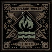 Exister by Hot Water Music