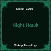 Night Hawk (Hq Remastered) by Coleman Hawkins