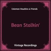 Bean Stalkin' (Hq Remastered) by Coleman Hawkins