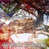 45 Beds Embrace by Deep Sleep Music Academy