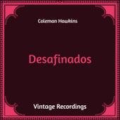 Desafinados (Hq Remastered) by Coleman Hawkins