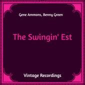 The Swingin' Est (Hq Remastered) von Gene Ammons