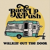 Walkin' out the Door fra Backup