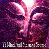 77 Mind and Massage Sounsd by Zen Meditate