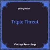 Triple Threat (Hq Remastered) von Jimmy Heath