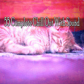 55 Complete Chill out with Sound von Rockabye Lullaby