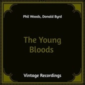 The Young Bloods (Hq Remastered) de Phil Woods