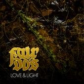 Love & Light de Fair Do's