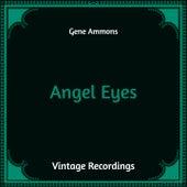 Angel Eyes (Hq Remastered) von Gene Ammons