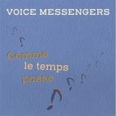 Comme Le Temps Passe de Voice Messengers