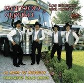 La Rama De Mezquite / Cantinero Viejo Amigo (Remasterizado) by Ramon Ayala