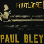 When Will the Blues Leave / Floater / Turns / Around Again / Syndrome / Cousins / King Korn / Vashkar (Full Album) von Paul Bley