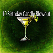 10 Birthday Candle Blowout by Happy Birthday