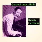 Canzoni imperdibili by Renato Carosone