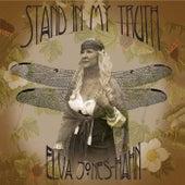 Stand in My Truth by Elva Jones-Hahn