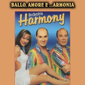 Ballo, amore e armonia de Harmony Band