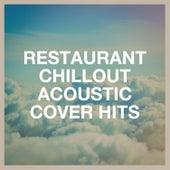 Restaurant Chillout Acoustic Cover Hits de Acoustic Guitar Tribute Players