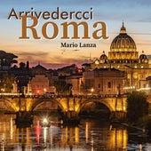 Arrivedercci Roma von Mario Lanza
