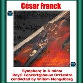 Franck: Symphony in D minor de Willem Mengelberg