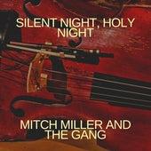 Silent Night, Holy Night de Mitch Miller & The Gang
