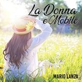 La Donna e Mobile von Mario Lanza