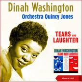 Tears and Laughter (Album of 1962) by Dinah Washington