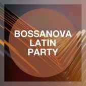 Bossanova Latin Party de Minimal Lounge