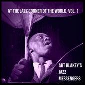 At the Jazz Corner of the World, Vol. 1 von Art Blakey