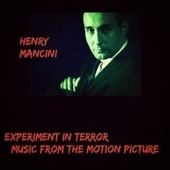 Experiment in Terror (Music from the Motion Picture) de Henry Mancini