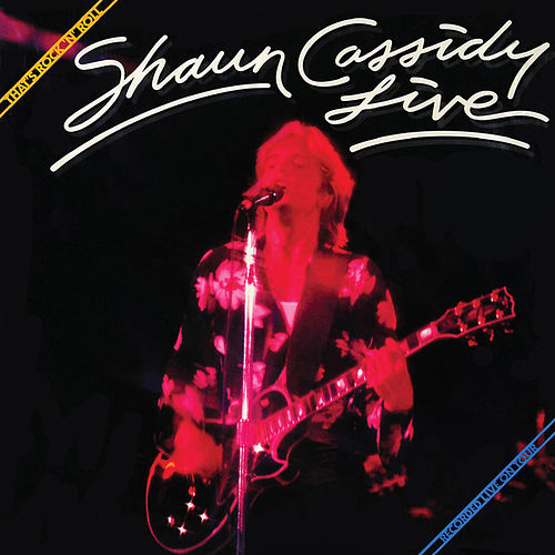 That's Rock 'N' Roll - Live by Shaun Cassidy