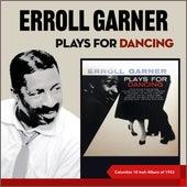 Erroll Garner Plays for Dancing (Columbia 10 Inch ALbum of 1953) de Erroll Garner