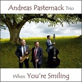 When You're Smiling by Andreas Pasternack