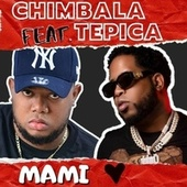 Mami by Chimbala