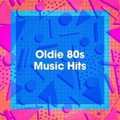 Oldie 80s Music Hits by Génération 80