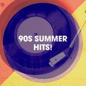 90s Summer Hits! by Tanzmusik der 90er